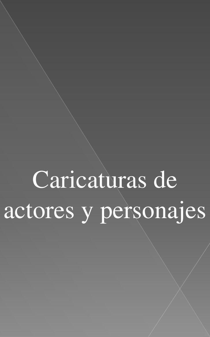 Caricaturas de actores y personajes