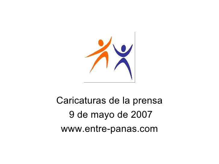 Caricaturas Prensa Venezolana al 09/05/2007