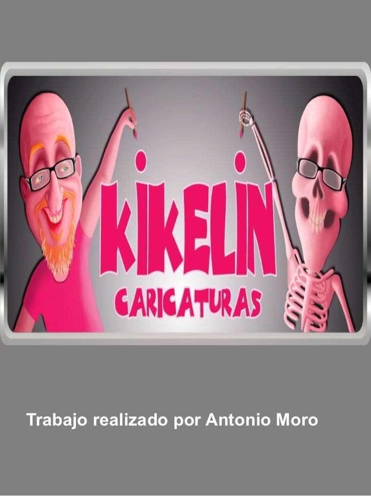 Trabajo realizado por Antonio Moro