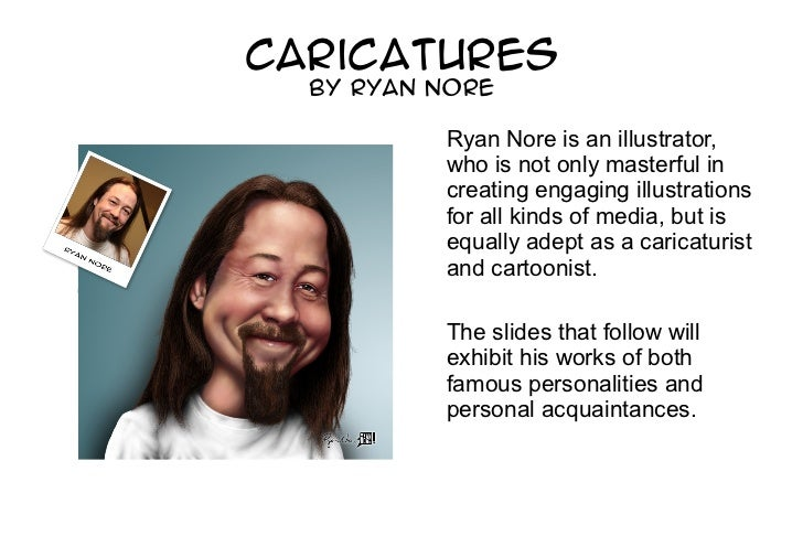 Caricatures by Ryan Nore