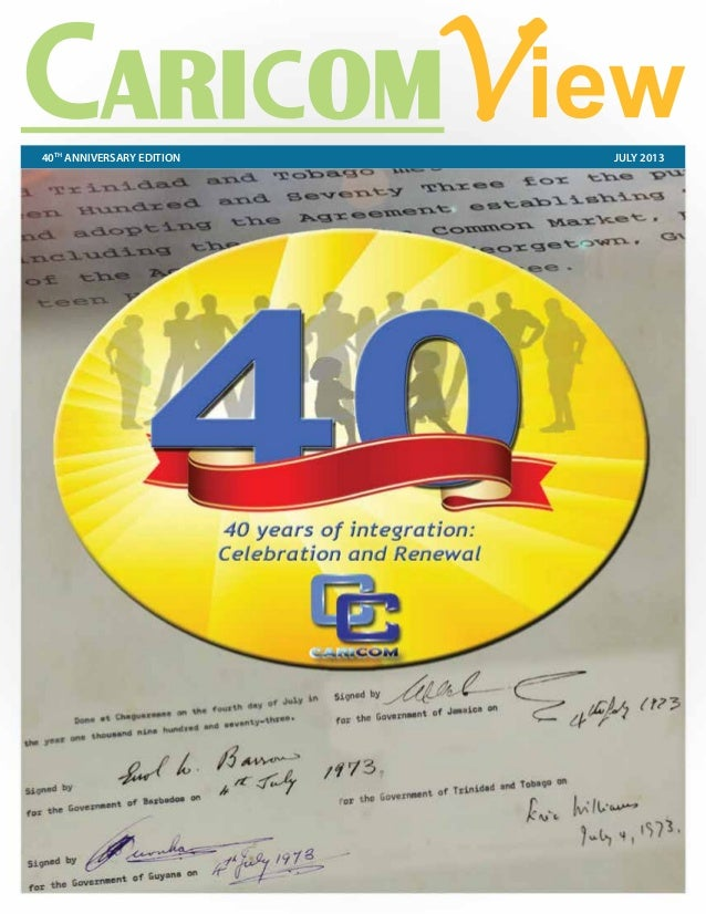 CARICOM View:     40 years of integration, come celebrate with us