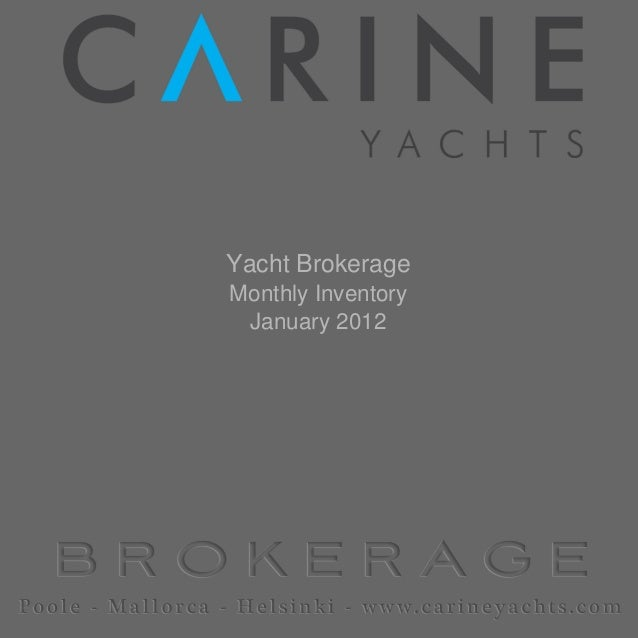 Yacht Brokerage Monthly Inventory January 2012