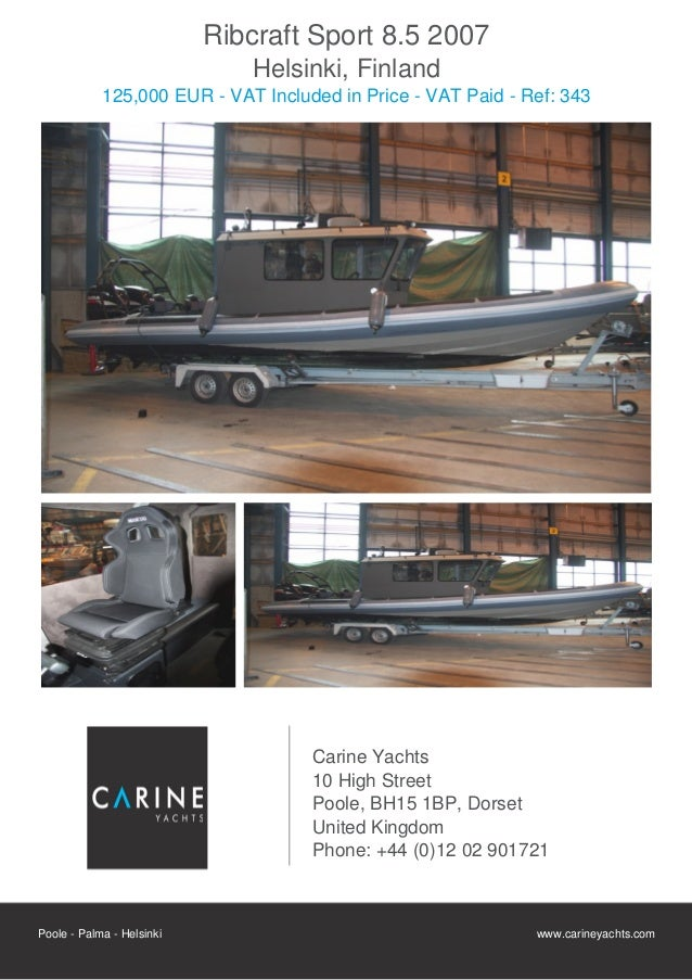 Ribcraft Sport 8.5  , 2007, 125.000 € For Sale Flyer. Presented By carineyachts.com