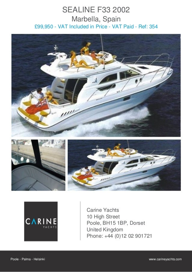 SEALINE F33, 2002, £99,950 For Sale Flyer. Presented By carineyachts.com