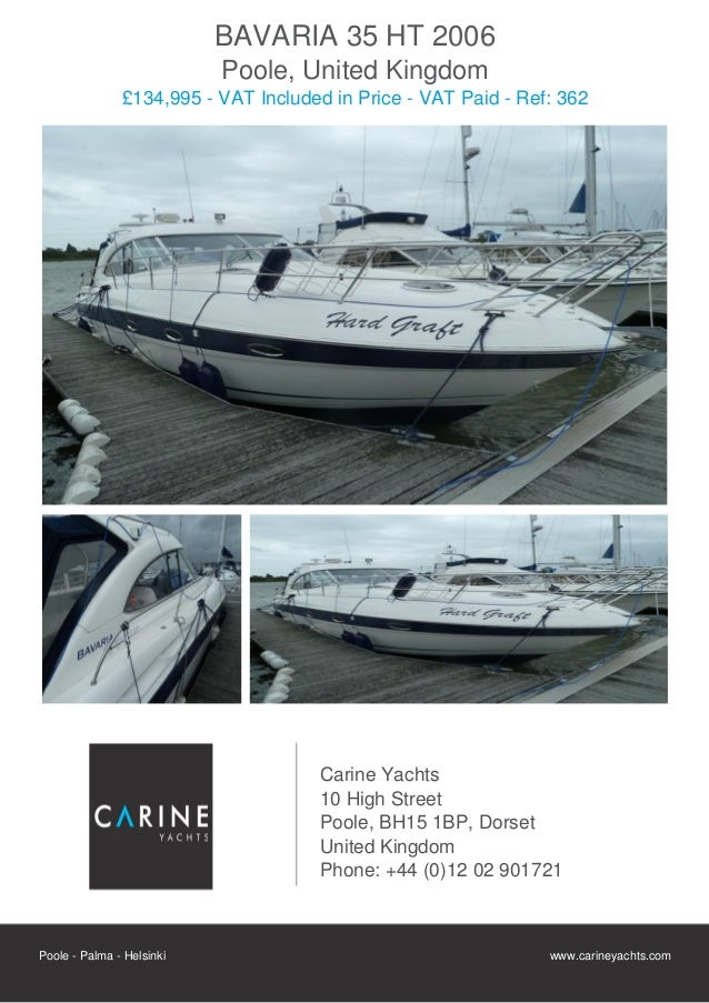 BAVARIA 35 HT, 2006, £109,950 For Sale Flyer. Presented By carineyachts.com
