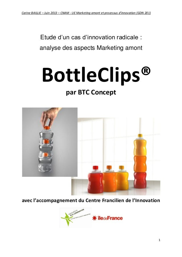 Innovation marketing : BottleClip par BTC Concept, avec le soutien du Centre Francilien de l'Innovation (étude de cas, 2013)