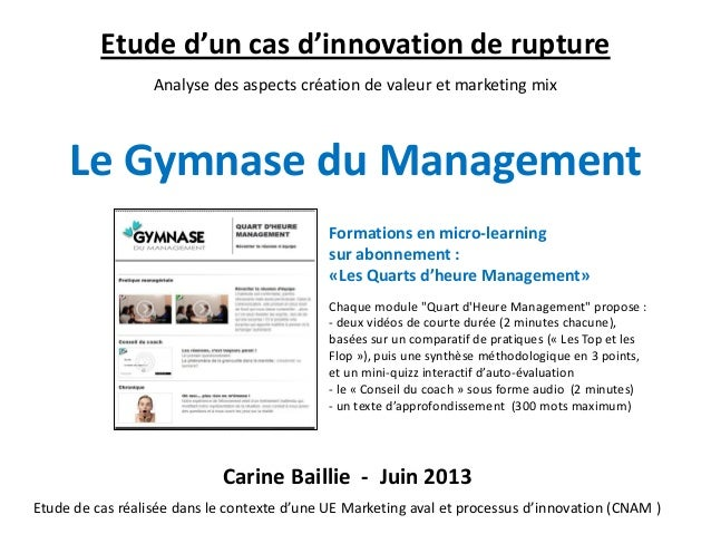 Innovation marketing : Gymnase du Management (étude de cas 2013)
