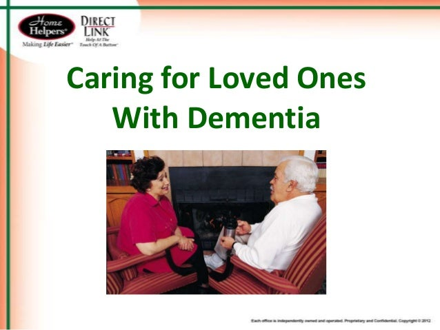 Caring for Loved Ones With Dementia - Home Helpers