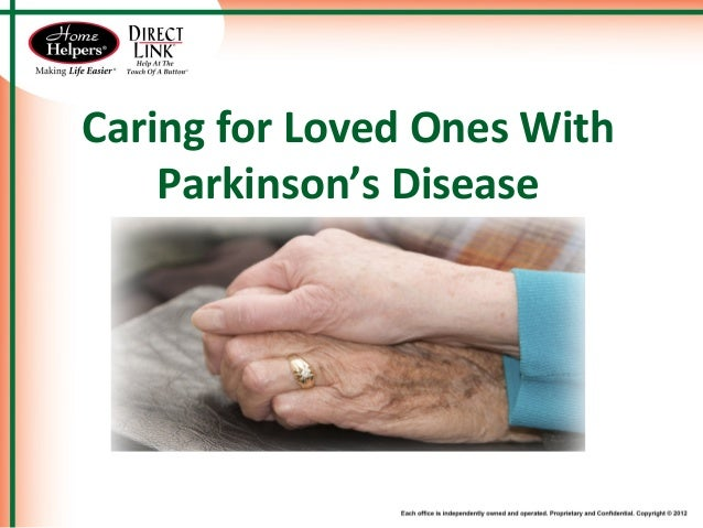 Caring for Loved Ones With Parkinson's Disease