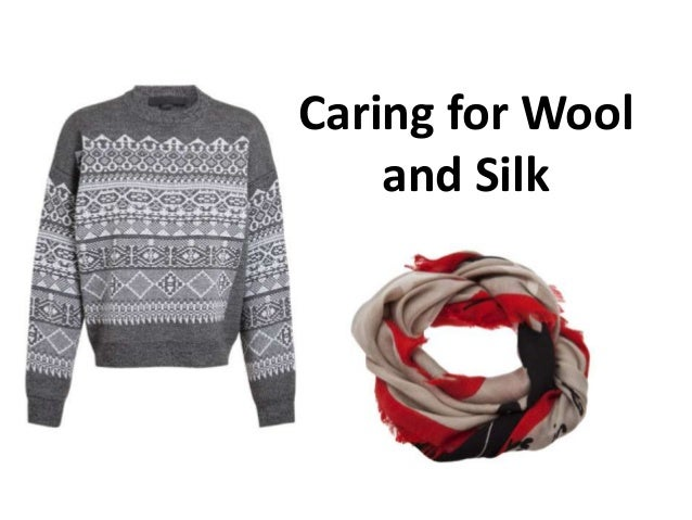 Caring for Wool and Silk