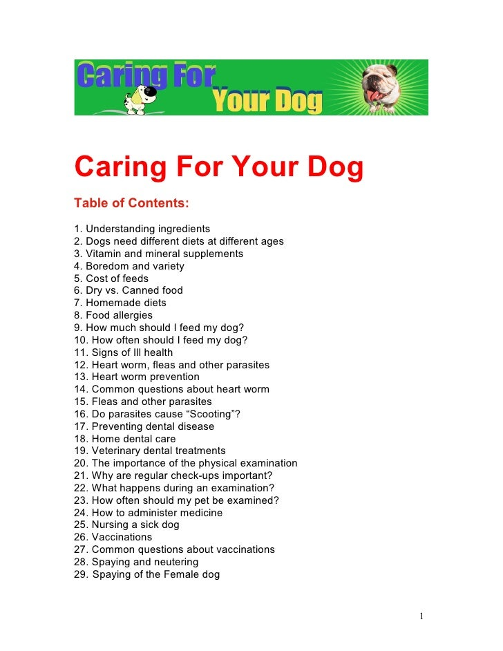 Caring For Your DogTable of Contents:1. Understanding ingredients2. Dogs need different diets at different ages3. Vitamin ...