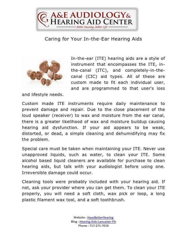 Caring for Your In-the-Ear Hearing Aids                       In-the-ear (ITE) hearing aids are a style of                ...