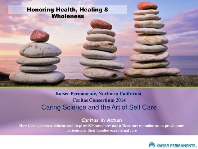 Caring Science and the Art of Self Care