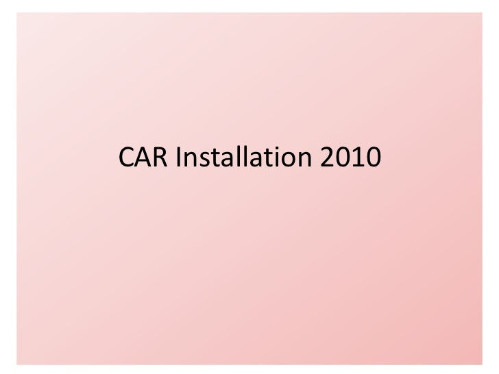 Car installation 2010