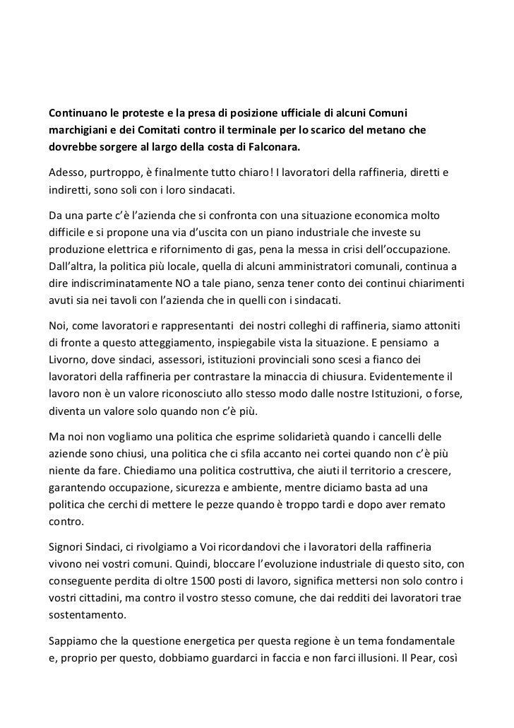 Continuano le proteste e la presa di posizione ufficiale di alcuni Comunimarchigiani e dei Comitati contro il terminale pe...