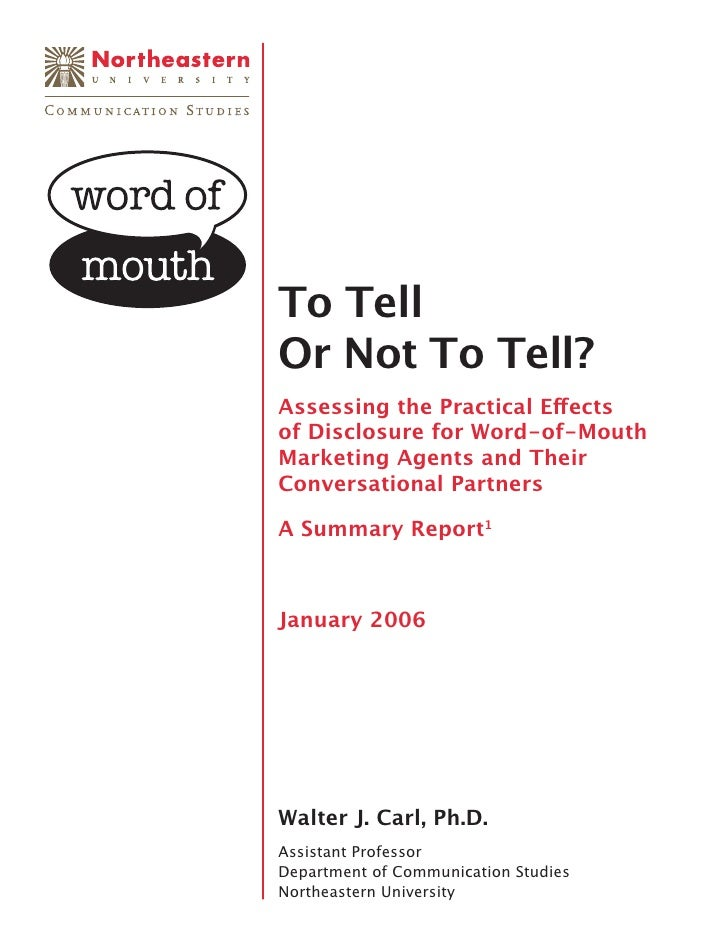 To Tell Or Not To Tell? Assessing the Practical Effects of Disclosure for Word-of-Mouth Marketing Agents and Their Conversa...