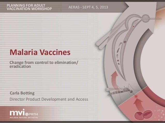 Carla botting malaria vaccines oct 14 2013