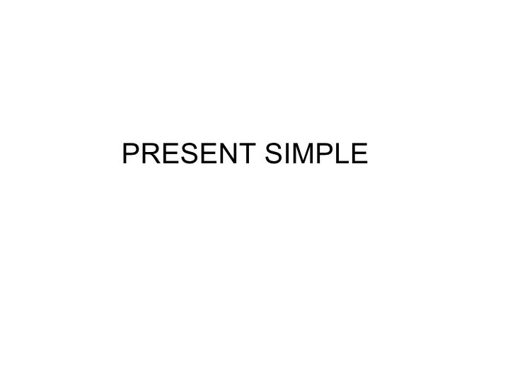 Present Simple I