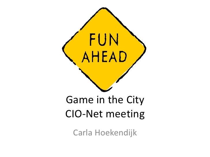 Game in the CityCIO-Net meeting Carla Hoekendijk