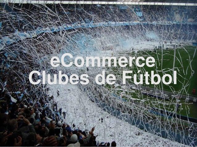eCommerce Clubes de Fútbol