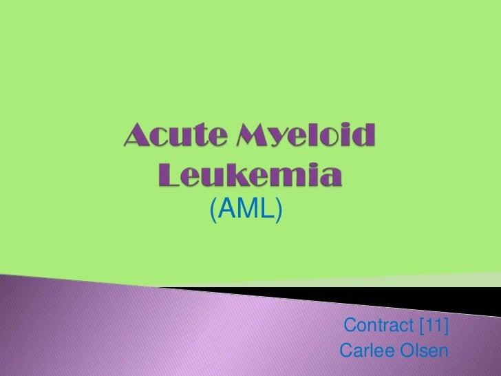 Carlee olsen ~ acute myeloid leukemia con [11]