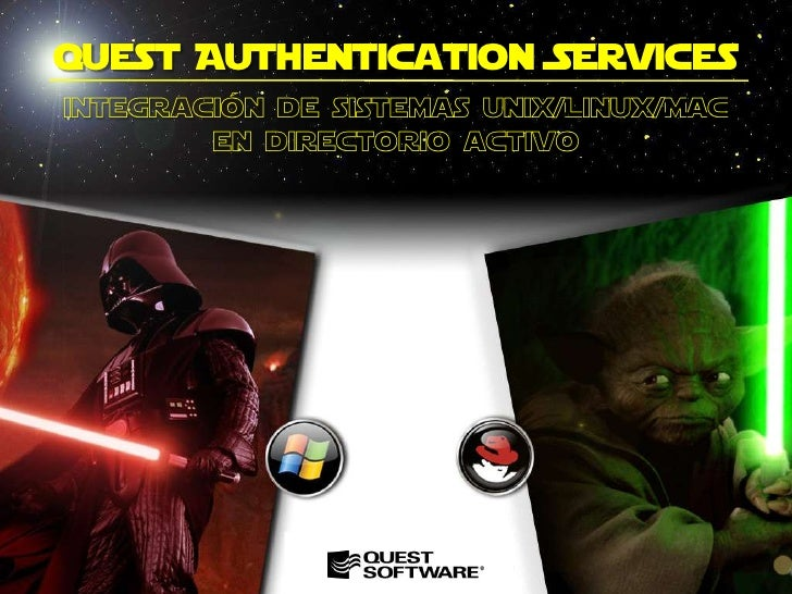 quest Authentication Services<br />integración de sistemas unix/Linux/MAC <br />en directorio activo<br />