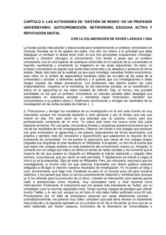 """CAPÍTULO 4: LAS ACTIVIDADES DE """"GESTIÓN DE REDES"""" DE UN PROFESOR UNIVERSITARIO: (AUTO)PROMOCIÓN, NETWORKING, ESCUCHA ACTIV..."""