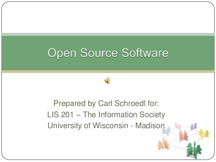 Prepared by Carl Schroedl for:LIS 201 – The Information SocietyUniversity of Wisconsin - Madison