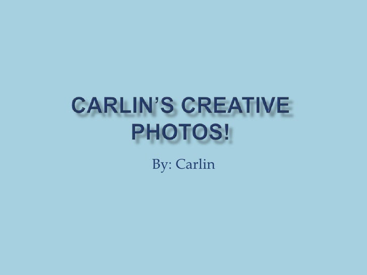 By: Carlin