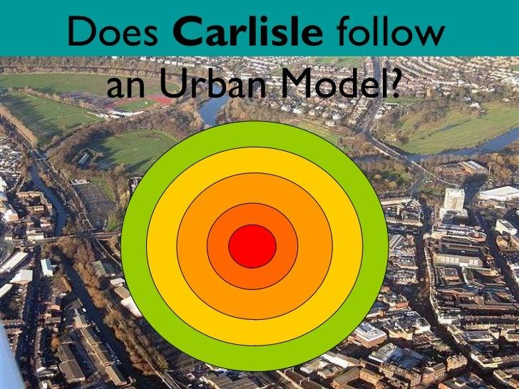 Does  Carlisle  follow an Urban Model?