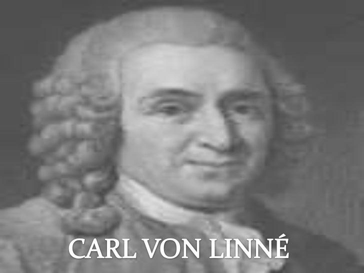 CARL VON LINNÉ<br />