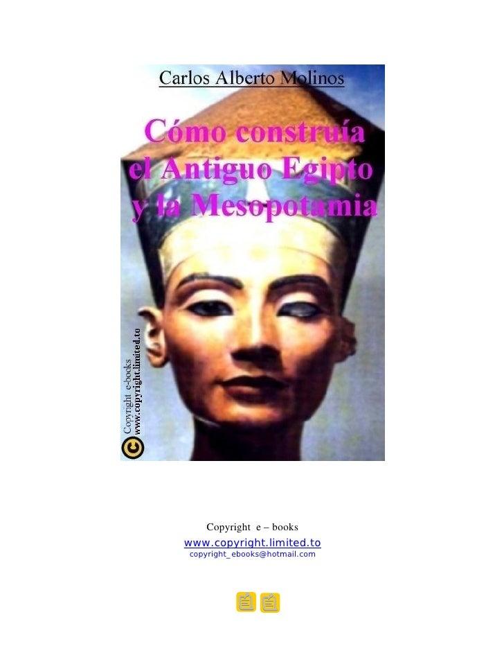 Carlos Alberto Molinos   Como Construia El Antiguo Egipto Y