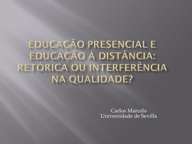 Carlos Marcelo Universidade de Sevilla