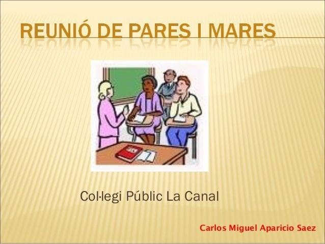 Col·legi Públic La Canal Carlos Miguel Aparicio Saez