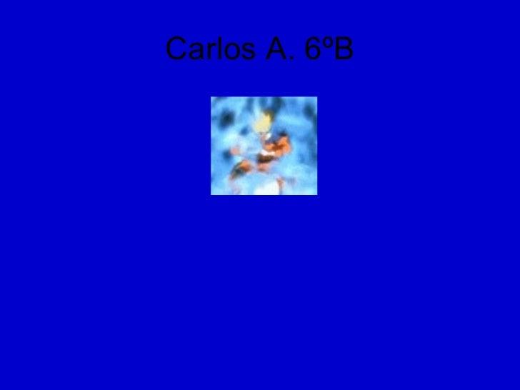 Carlos A. 6ºB