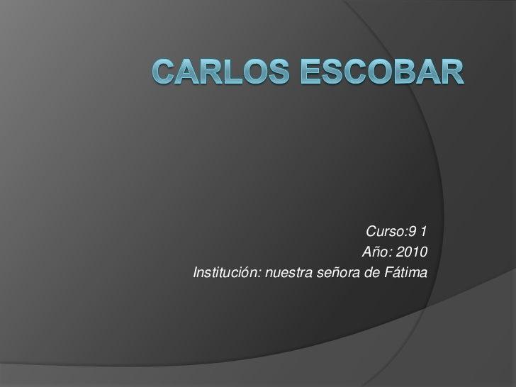 Curso:9 1                            Año: 2010Institución: nuestra señora de Fátima