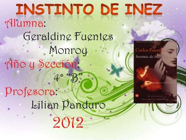 """Alumna:   Geraldine Fuentes         MonroyAño y Sección:          4° """"B""""Profesora:     Lilian Panduro        2012"""