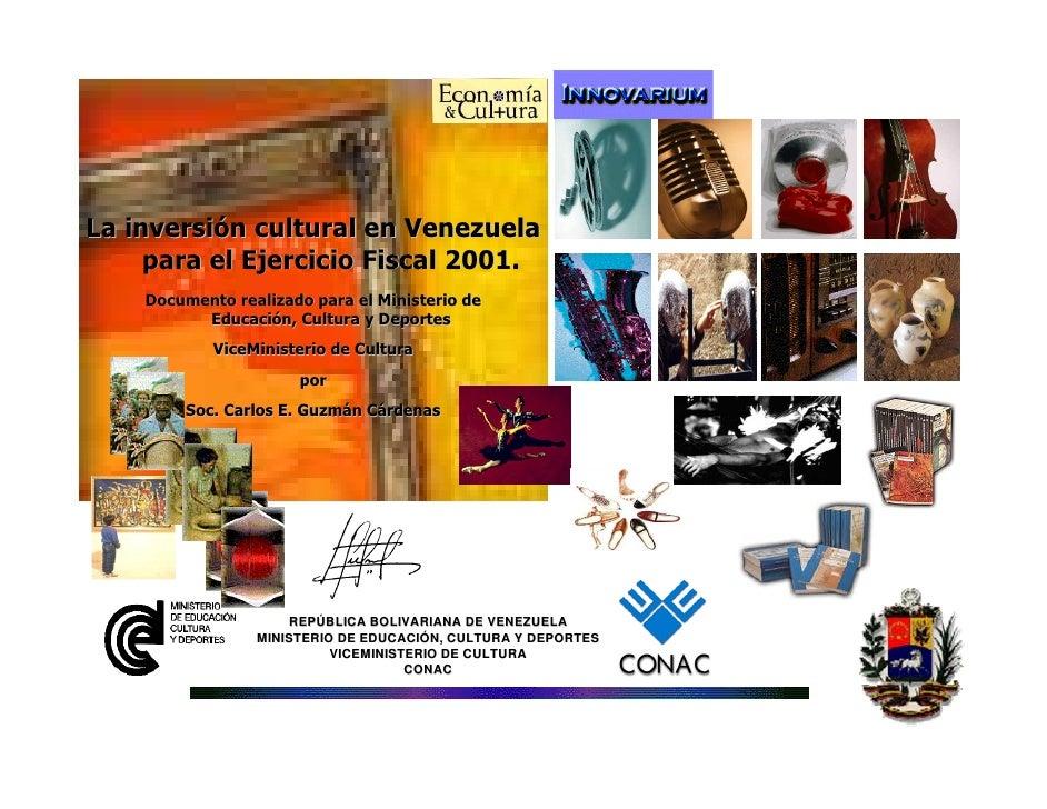 Carlos Guzmán Cárdenas Estudio La Inversión Cultural Venezuela para el ejercicio fiscal 2001