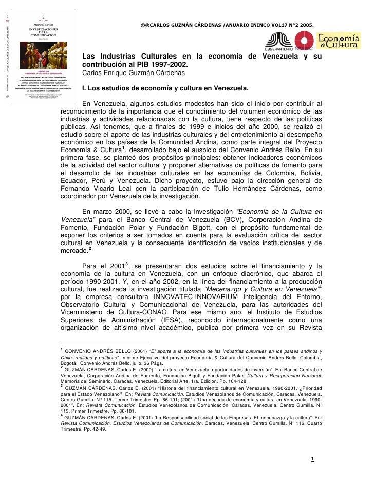 ©®CARLOS GUZMÁN CÁRDENAS /ANUARIO ININCO VOL17 N°2 2005.              Las Industrias Culturales en la economía de Venezuel...