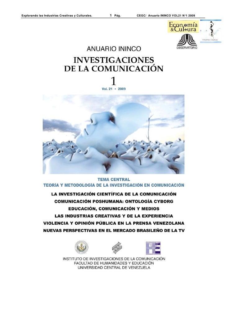 Explorando las Industrias Creativas y Culturales.   1 Pág.   CEGC/ Anuario ININCO VOL21 N°1 2009