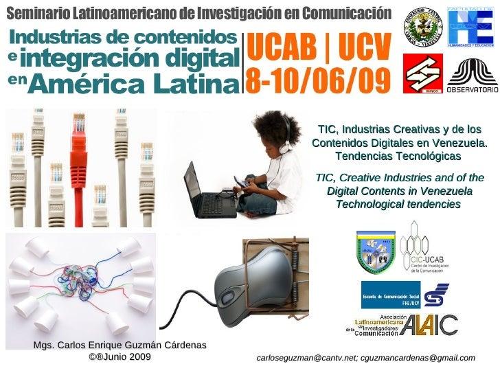 TIC, Industrias Creativas y de los                                                   Contenidos Digitales en Venezuela.   ...