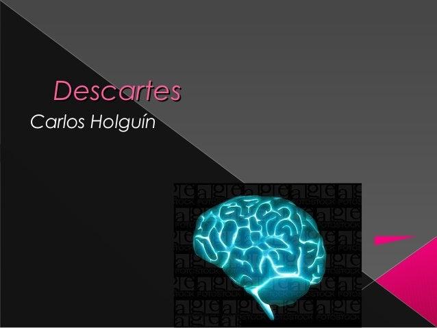 DescartesCarlos Holguín
