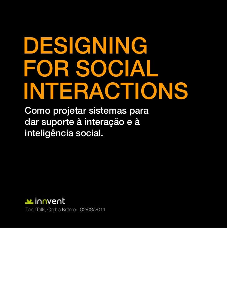 Designing for Social Interactions