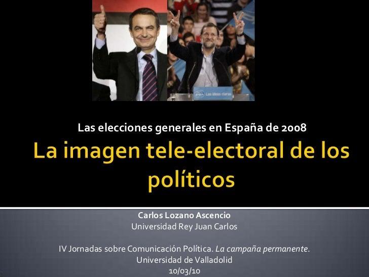 La imagen tele-electoral de los políticos