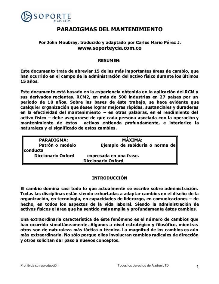 PARADIGMAS DEL MANTENIMIENTO           Por John Moubray, traducido y adaptado por Carlos Mario Pérez J.                   ...
