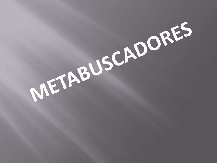 METABUSCADORES<br />