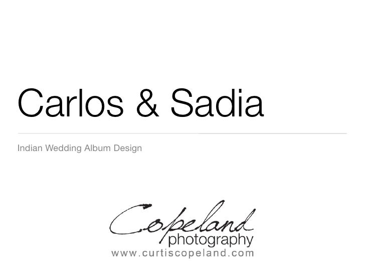 Carlos & Sadia Indian Wedding Album Design                                   Your special day will be filled with memories ...
