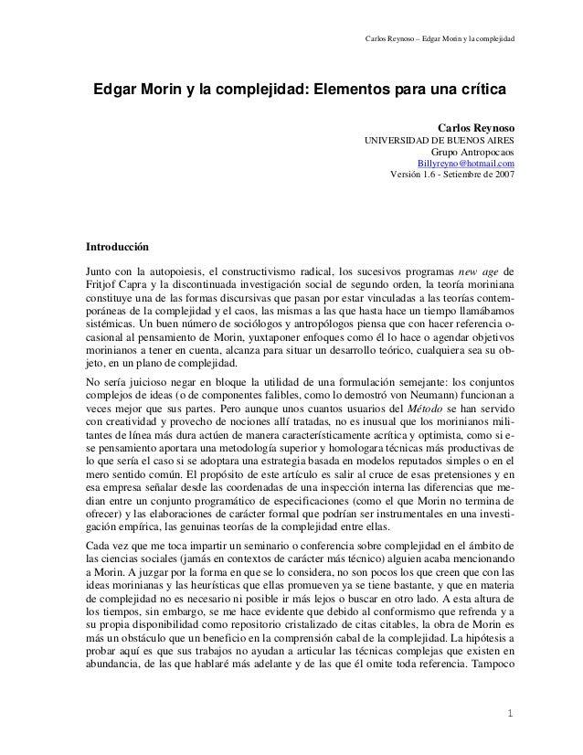 Carlos Reynoso – Edgar Morin y la complejidad Edgar Morin y la complejidad: Elementos para una crítica                    ...