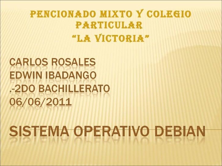 """PENCIONADO MIXTO Y COLEGIO PARTICULAR  """" LA VICTORIA"""""""
