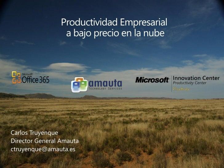 Carlos Truyenque low cost productivity office 365 valencia 02 02-2011
